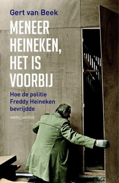 Cover van 'Meneer Heineken, het is voorbij'